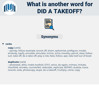 did a takeoff, synonym did a takeoff, another word for did a takeoff, words like did a takeoff, thesaurus did a takeoff