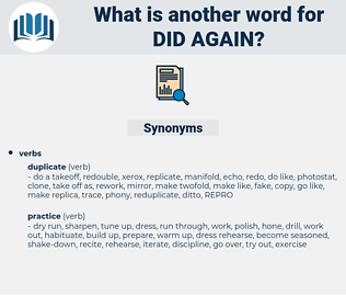 did again, synonym did again, another word for did again, words like did again, thesaurus did again