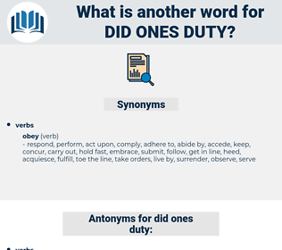 did ones duty, synonym did ones duty, another word for did ones duty, words like did ones duty, thesaurus did ones duty