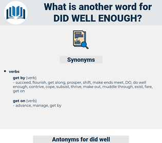 did well enough, synonym did well enough, another word for did well enough, words like did well enough, thesaurus did well enough