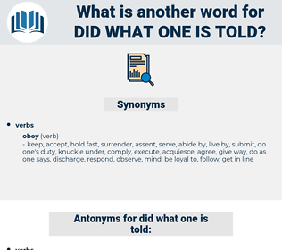did what one is told, synonym did what one is told, another word for did what one is told, words like did what one is told, thesaurus did what one is told