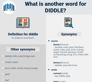 diddle, synonym diddle, another word for diddle, words like diddle, thesaurus diddle