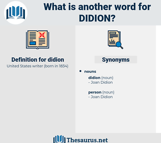 didion, synonym didion, another word for didion, words like didion, thesaurus didion