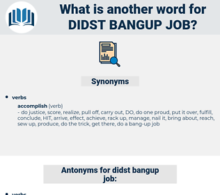didst bangup job, synonym didst bangup job, another word for didst bangup job, words like didst bangup job, thesaurus didst bangup job