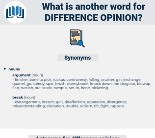 difference opinion, synonym difference opinion, another word for difference opinion, words like difference opinion, thesaurus difference opinion