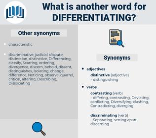 differentiating, synonym differentiating, another word for differentiating, words like differentiating, thesaurus differentiating