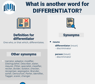 differentiator, synonym differentiator, another word for differentiator, words like differentiator, thesaurus differentiator
