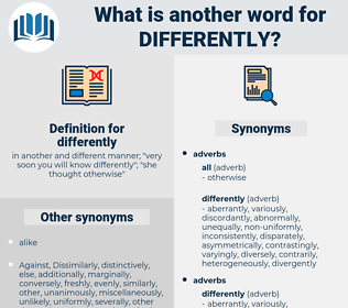 differently, synonym differently, another word for differently, words like differently, thesaurus differently