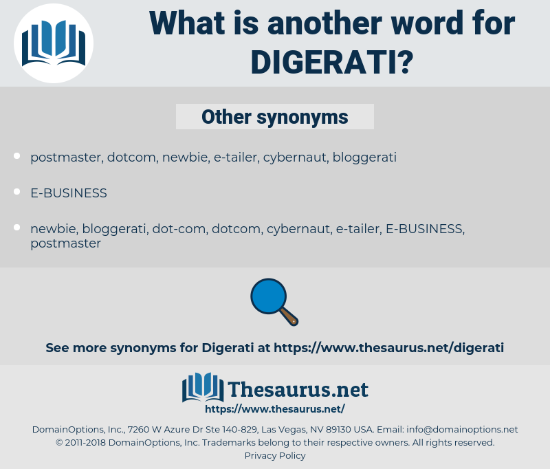 digerati, synonym digerati, another word for digerati, words like digerati, thesaurus digerati