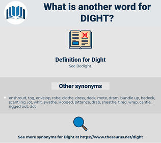 Dight, synonym Dight, another word for Dight, words like Dight, thesaurus Dight