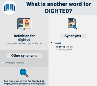 dighted, synonym dighted, another word for dighted, words like dighted, thesaurus dighted