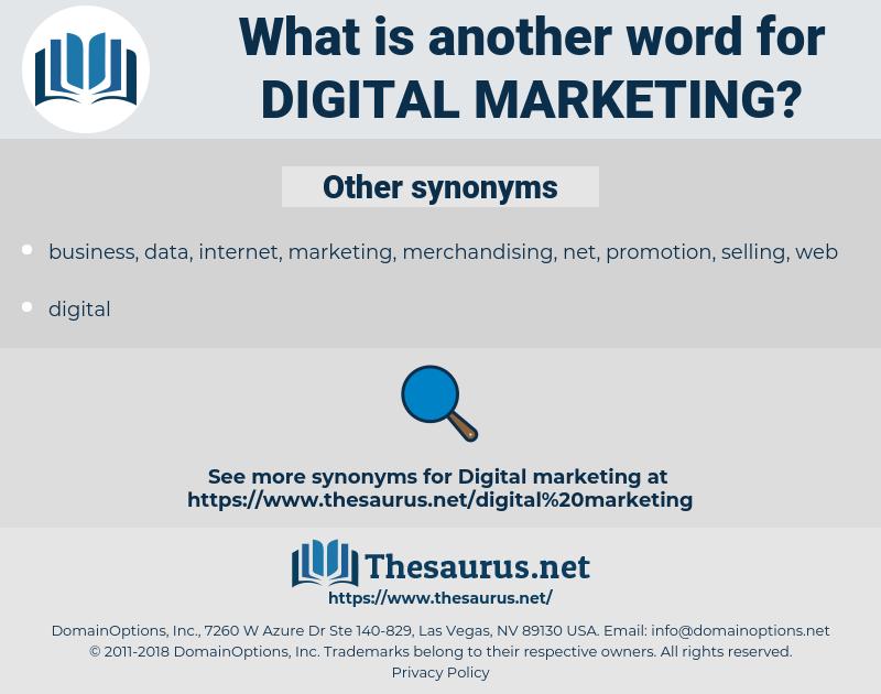 digital marketing, synonym digital marketing, another word for digital marketing, words like digital marketing, thesaurus digital marketing