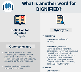dignified, synonym dignified, another word for dignified, words like dignified, thesaurus dignified
