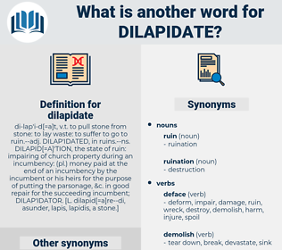 dilapidate, synonym dilapidate, another word for dilapidate, words like dilapidate, thesaurus dilapidate