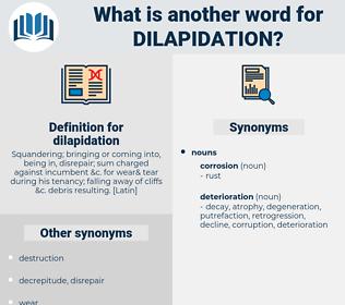 dilapidation, synonym dilapidation, another word for dilapidation, words like dilapidation, thesaurus dilapidation