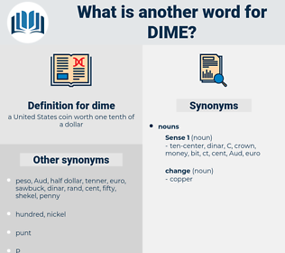 dime, synonym dime, another word for dime, words like dime, thesaurus dime