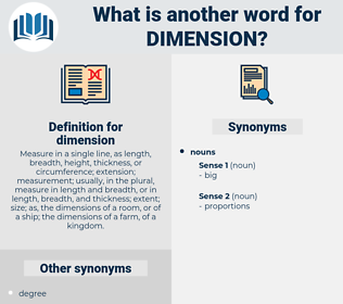 dimension, synonym dimension, another word for dimension, words like dimension, thesaurus dimension
