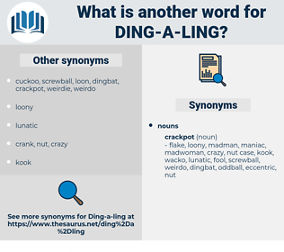 ding-a-ling, synonym ding-a-ling, another word for ding-a-ling, words like ding-a-ling, thesaurus ding-a-ling