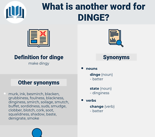 dinge, synonym dinge, another word for dinge, words like dinge, thesaurus dinge