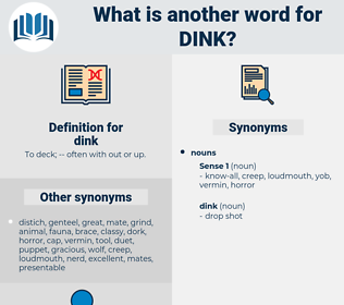 dink, synonym dink, another word for dink, words like dink, thesaurus dink