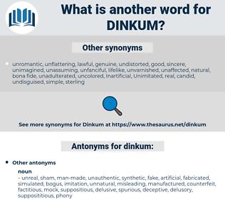 dinkum, synonym dinkum, another word for dinkum, words like dinkum, thesaurus dinkum