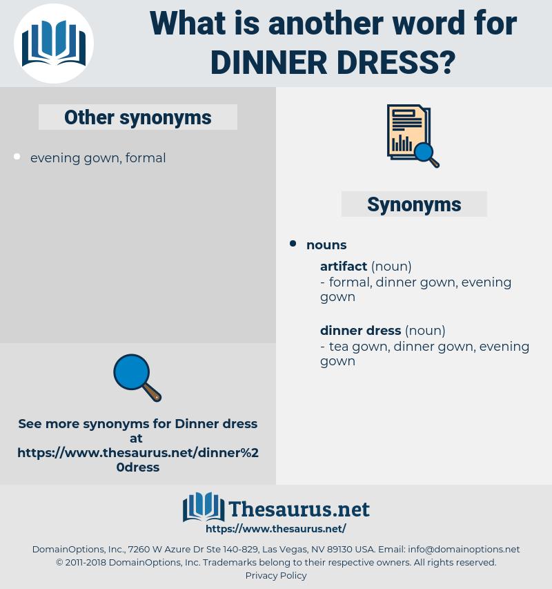 dinner dress, synonym dinner dress, another word for dinner dress, words like dinner dress, thesaurus dinner dress