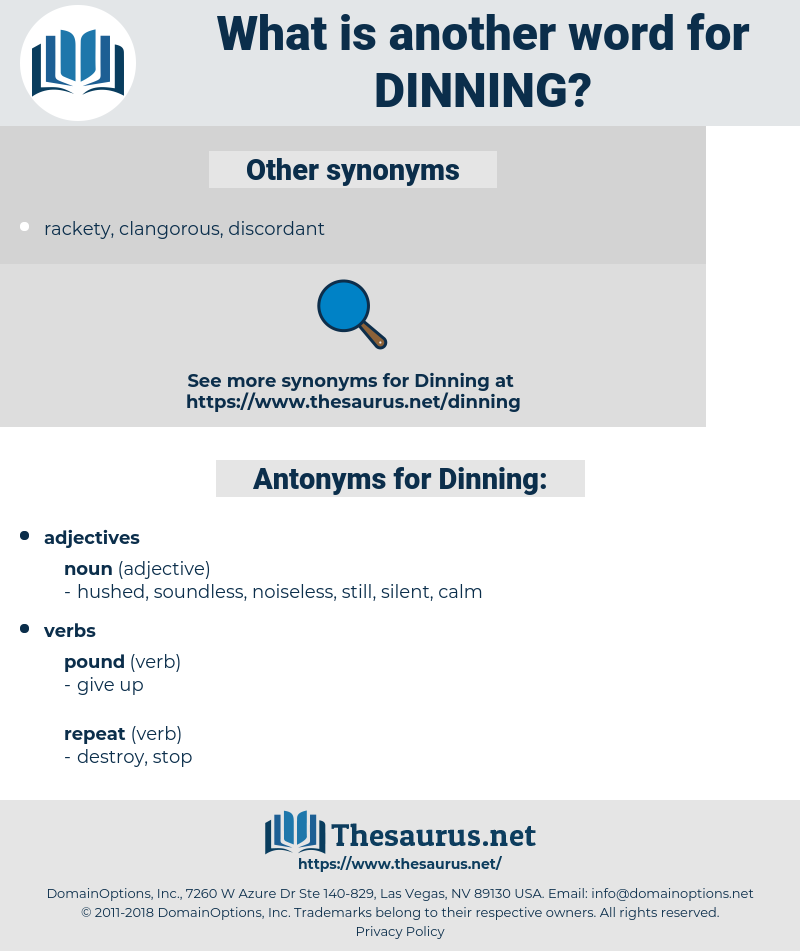 Dinning, synonym Dinning, another word for Dinning, words like Dinning, thesaurus Dinning