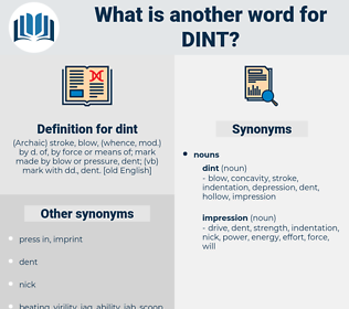 dint, synonym dint, another word for dint, words like dint, thesaurus dint
