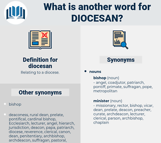 diocesan, synonym diocesan, another word for diocesan, words like diocesan, thesaurus diocesan