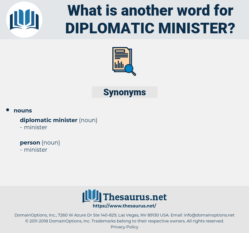 diplomatic minister, synonym diplomatic minister, another word for diplomatic minister, words like diplomatic minister, thesaurus diplomatic minister