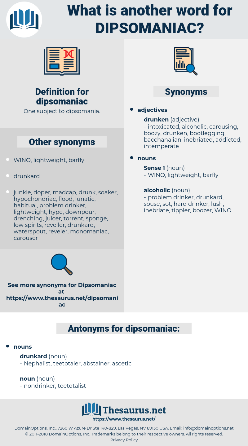 dipsomaniac, synonym dipsomaniac, another word for dipsomaniac, words like dipsomaniac, thesaurus dipsomaniac