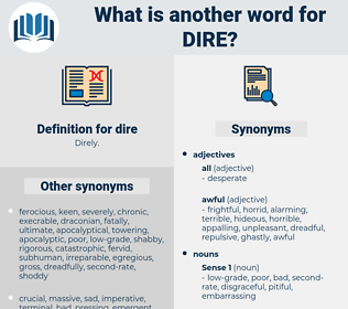 dire, synonym dire, another word for dire, words like dire, thesaurus dire