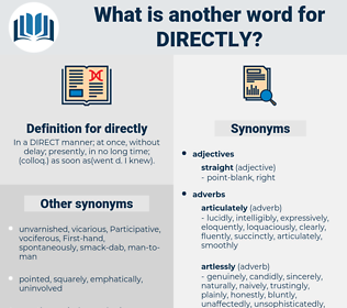 directly, synonym directly, another word for directly, words like directly, thesaurus directly