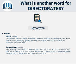 directorates, synonym directorates, another word for directorates, words like directorates, thesaurus directorates