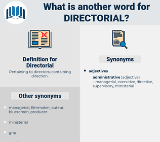 Directorial, synonym Directorial, another word for Directorial, words like Directorial, thesaurus Directorial