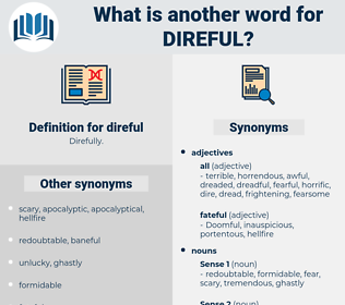 direful, synonym direful, another word for direful, words like direful, thesaurus direful
