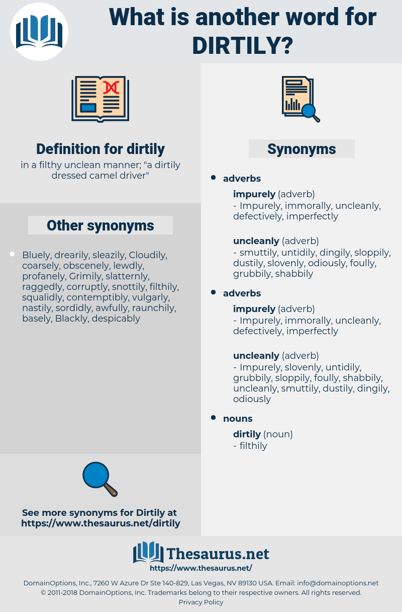dirtily, synonym dirtily, another word for dirtily, words like dirtily, thesaurus dirtily