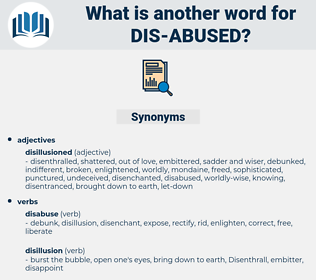 dis abused, synonym dis abused, another word for dis abused, words like dis abused, thesaurus dis abused