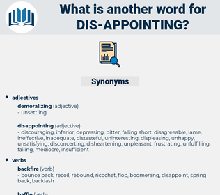 dis appointing, synonym dis appointing, another word for dis appointing, words like dis appointing, thesaurus dis appointing