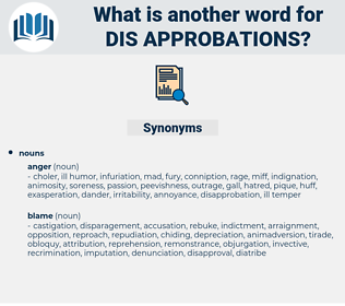 dis-approbations, synonym dis-approbations, another word for dis-approbations, words like dis-approbations, thesaurus dis-approbations