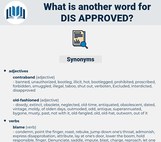 dis-approved, synonym dis-approved, another word for dis-approved, words like dis-approved, thesaurus dis-approved