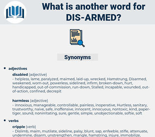dis armed, synonym dis armed, another word for dis armed, words like dis armed, thesaurus dis armed