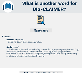 dis claimer, synonym dis claimer, another word for dis claimer, words like dis claimer, thesaurus dis claimer