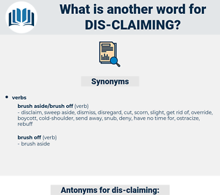 dis claiming, synonym dis claiming, another word for dis claiming, words like dis claiming, thesaurus dis claiming