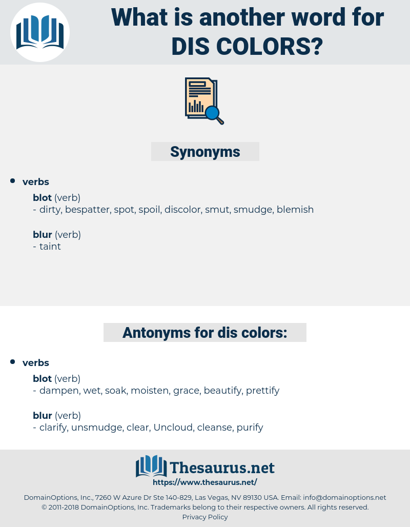 dis-colors, synonym dis-colors, another word for dis-colors, words like dis-colors, thesaurus dis-colors