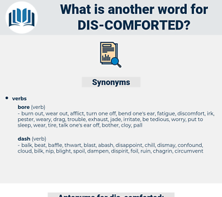 dis-comforted, synonym dis-comforted, another word for dis-comforted, words like dis-comforted, thesaurus dis-comforted