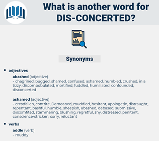 dis concerted, synonym dis concerted, another word for dis concerted, words like dis concerted, thesaurus dis concerted