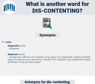 dis contenting, synonym dis contenting, another word for dis contenting, words like dis contenting, thesaurus dis contenting