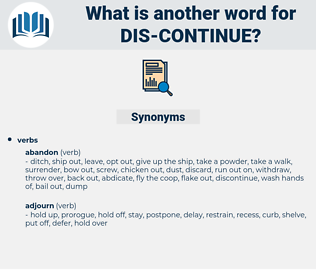 dis-continue, synonym dis-continue, another word for dis-continue, words like dis-continue, thesaurus dis-continue