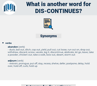 dis-continues, synonym dis-continues, another word for dis-continues, words like dis-continues, thesaurus dis-continues